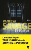 Vanessa Savage - La maison.
