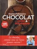 Sophie Dudemaine - Chocolat - Facile & gourmand.