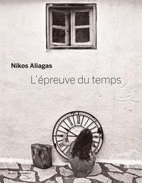 Nikos Aliagas - L'épreuve du temps.