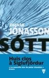 Sott / Ragnar Jonasson | JONASSON, Ragnar. Auteur