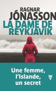 Ragnar Jónasson - La dame de Reykjavik  : .