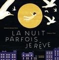 Stéphanie Demasse-Pottier et Clémence Pollet - La nuit parfois je rêve.