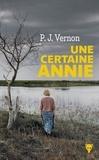 P.J. Vernon - Une certaine Annie.