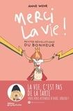 Anne Wehr - Merci la vie ! - Petites révolutions du bonheur.