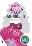 Frédéric Lenormand - Au service secret de Marie-Antoinette  : L'enquête du Barry.