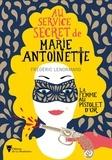 Frédéric Lenormand - Au service secret de Marie-Antoinette  : La femme au pistolet d'or.