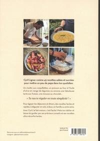 Fait maison Tome 1 45 recettes du quotidien rapides & faciles