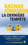 Ragnar Jónasson - La dame de Reykjavik  : La dernière tempête.