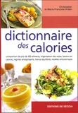 Christopher Arden et Marie-Françoise Arden - Dictionnaire des calories.