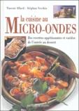Vincent Allard et Stéphan Vecchio - La cuisine au micro-ondes.