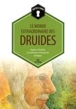 Run Futthark - Le monde extraordinaire des druides - Origines et histoires, les cérémonies et les pouvoirs druidiques.