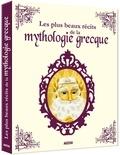 Adèle Pedrola et Barbara Brun - Les plus beaux récits de la mythologie grecque.