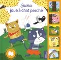Bénédicte Rivière - Sacha joue à chat perché.