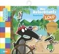Orianne Lallemand et Eléonore Thuillier - Mes autocollants Loup - Aventure.
