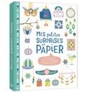 Gaël Le Neillon - Mes petites surprises en papier - Petites enveloppes, étiquettes, marque-pages, et plein d'autre accessoires en papier à découvrir !.