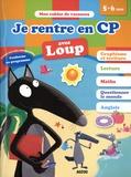 Orianne Lallemand et Eléonore Thuillier - Je rentre en CP avec Loup.