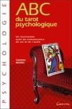 Corinne Morel - ABC du Tarot psychologique.