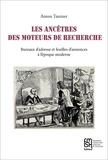 Anton Tantner - Les ancêtres des moteurs de recherche - Bureaux d'adresse et feuilles d'annonces à l'époque moderne.
