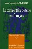 Anne Raymonde de Beaudrap - Le commentaire de texte en français.