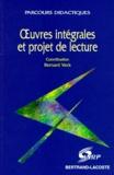 Bernard Veck - Oeuvres intégrales et projet de lecture.