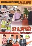 Lionel Baudin et Nathalie Billand - Les illustrés en scénarios 2de Bac Pro AGOrA.
