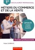 Fabien Guibbaud - Métiers du commerce et de la vente 1re Bac Pro - Option A : animation et gestion de l'espace commercial.