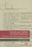 Olivier Guyotjeannin - Conseils pour l'édition des textes médiévaux - Tome 2, Actes et documents d'archives.