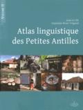 Jean Le Dû et Guylaine Brun-Trigaud - Atlas linguistique des Petites Antilles - Volume 2.