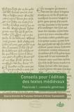 Olivier Guyotjeannin et Françoise Vielliard - Conseils pour l'édition des textes médiévaux - Tome 1, Conseils généraux.