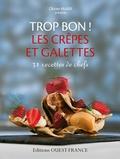 Olivier Marie - Les crêpes et galettes.
