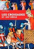 Claude Lebédel - Les croisades - XI-XIIIe siècle.