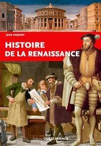 Jean Vassort - Histoire de la Renaissance.