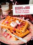 Patrick Villechaize - Desserts du Nord - Nord-Pas-de-Calais, Picardie et Belgique.