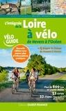 Michel Bonduelle - L'intégrale de la Loire à vélo - De Nevers à l'Océan.
