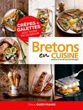 Bertrand Denis et  Ecole Maître Crêpier - Crêpes & galettes pour toutes les occasions - Bretons en cuisine.