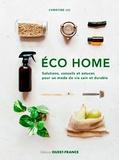 Christine Liu - Eco home - Solutions, conseils et astuces pour un mode de vie sain et durable.