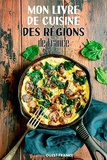 Ouest-France - Mon livre de cuisine des régions de France.