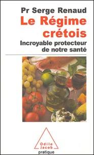 Serge Renaud - Le régime crétois - Incroyable protecteur de notre santé.