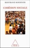 Bertrand Roehner - Cohésion sociale - Une approche observationnelle.