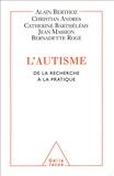 Alain Berthoz - L'autisme - De la recherche à la pratique.