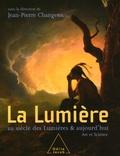 Jean-Pierre Changeux - La Lumière - Au siècle des Lumières et aujourd'hui.
