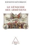 Raymond Kévorkian - Le Génocide des Arméniens.