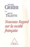 Michel Crozier et Bruno Tilliette - Nouveau regard sur la société française - S'écouter pour s'entendre.