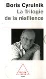 Boris Cyrulnik - La Trilogie de la résilience - Coffret 3 volumes : Un merveilleux malheur ; Les vilains petits canards ; Le murmure des fantômes.