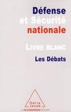Jean-Claude Mallet - Défense et Sécurité nationale - Livre blanc-Les Débats.