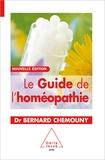Bernard Chemouny - Le Guide de l'homéopathie.