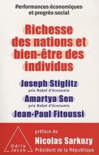 Joseph E. Stiglitz et Amartya Sen - Richesse des nations et bien-être des individus - performances économiques et progrès social.