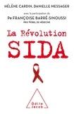 Hélène Cardin et Danielle Messager - La révolution Sida.