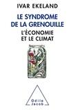 Ivar Ekeland - Le syndrome de la grenouille - L'économie et le climat.