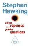 Brèves réponses aux grandes questions / Stephen Hawking | Hawking, Stephen (1942-2018)